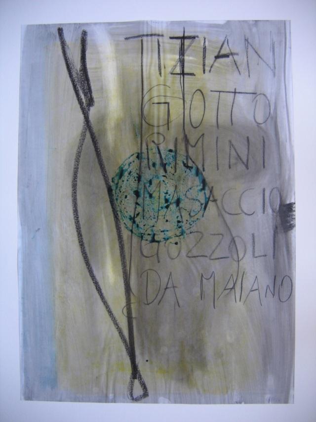 © Wilhelm Roseneder. Tizian, Giotto, Rimini, Masaccio, Gozzoli, Da Maiano 1990. Glasochrom auf Paraffinpapier/Glasochrom on paraffin-paper, 63x45,5 cm